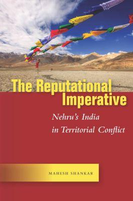 Studies in Asian Security: The Reputational Imperative, Mahesh Shankar