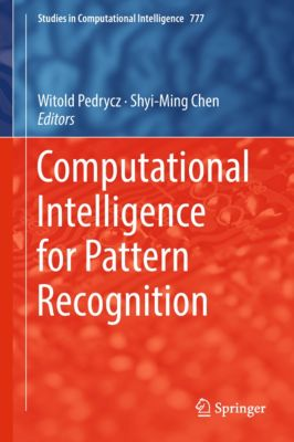 Studies in Computational Intelligence: Computational Intelligence for Pattern Recognition