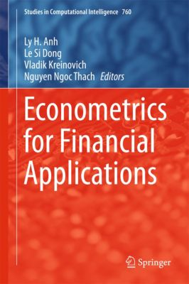 Studies in Computational Intelligence: Econometrics for Financial Applications