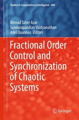 Studies in Computational Intelligence: Fractional Order Control and Synchronization of Chaotic Systems