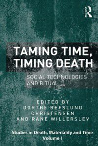 Studies in Death, Materiality and the Origin of Time: Taming Time, Timing Death
