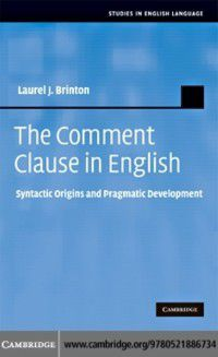 Studies in English Language: Comment Clause in English, Laurel J. Brinton