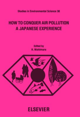 Studies in Environmental Science: How to Conquer Air Pollution
