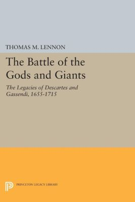 Studies in Intellectual History and the History of Philosophy: The Battle of the Gods and Giants, Thomas Lennon