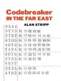 Studies in Intelligence: Codebreaker in the Far East, Alan Stripp