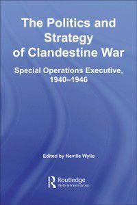 Studies in Intelligence: Politics and Strategy of Clandestine War