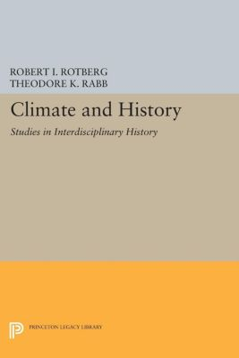 Studies in Interdisciplinary History: Climate and History