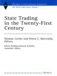 Studies In International Economics: State Trading in the Twenty-First Century