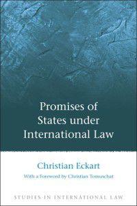 Studies in International Law: Promises of States under International Law, Christian Eckart