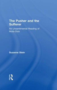 Studies in Major Literary Authors: Pusher and the Sufferer, Suzanne Stein