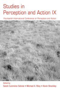 Studies in Perception and Action: Studies in Perception and Action IX
