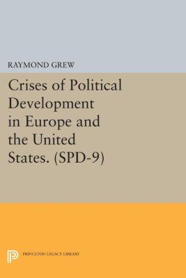 Studies in Political Development: Crises of Political Development in Europe and the United States. (SPD-9)