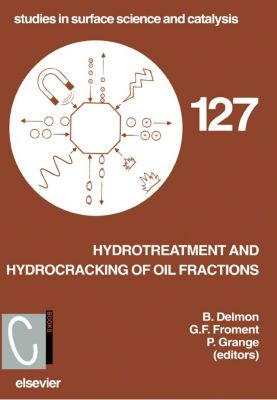 Studies in Surface Science and Catalysis: Hydrotreatment and Hydrocracking of Oil Fractions