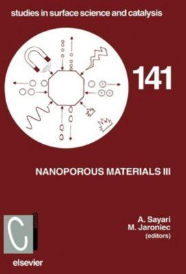 Studies in Surface Science and Catalysis: Nanoporous Materials III, Abdel Sayari, M. Jaroniec