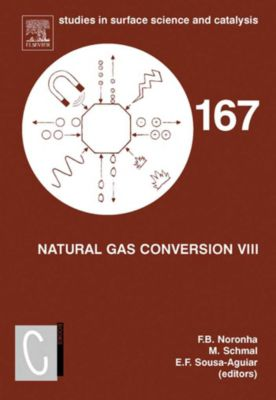 Studies in Surface Science and Catalysis: Natural Gas Conversion VIII