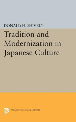 Studies in the Modernization of Japan: Tradition and Modernization in Japanese Culture
