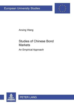 Studies of Chinese Bond Markets, Anxing Wang