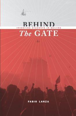 Studies of the Weatherhead East Asian Institute, Columbia University: Behind the Gate, Fabio Lanza