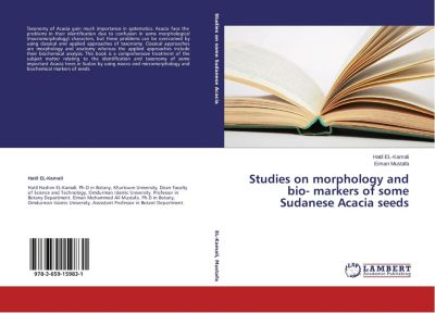 Studies on morphology and bio- markers of some Sudanese Acacia seeds, Hatil El- Kamali, Eiman Mustafa
