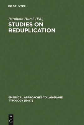 Studies on Reduplication