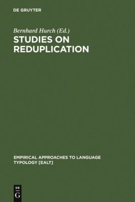 Studies on Reduplication