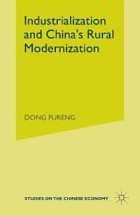 Studies on the Chinese Economy: Industrialization and China's Rural Modernization, Dong Fureng