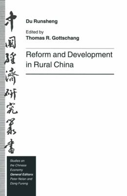 Studies on the Chinese Economy: Reform and Development in Rural China, Du Runsheng
