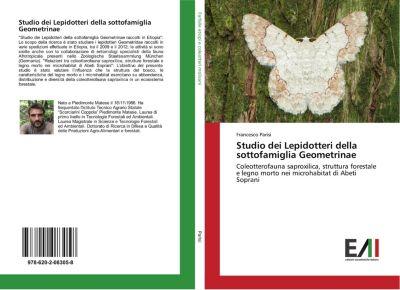 Studio dei Lepidotteri della sottofamiglia Geometrinae, Francesco Parisi