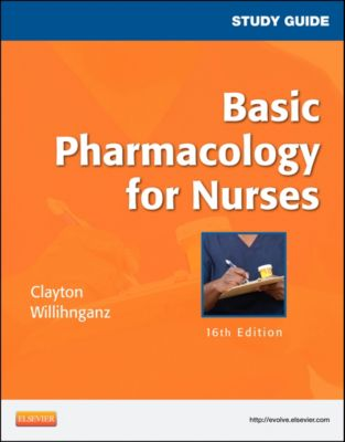 Study Guide for Basic Pharmacology for Nurses - E-Book, Bruce D. Clayton, Michelle Willihnganz