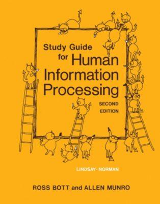 Study Guide for Human Information Processing, Allen Munro, Ross Bott