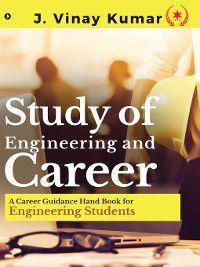 Study of Engineering and Career, J Vinay Kumar