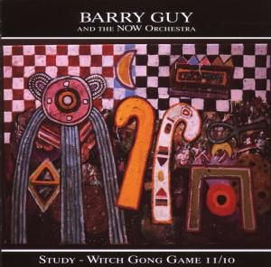 Study/Witch Gong Game Ii/10, Barry Guy, Now Orchestra