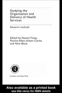 Studying the Organisation and Delivery of Health Services