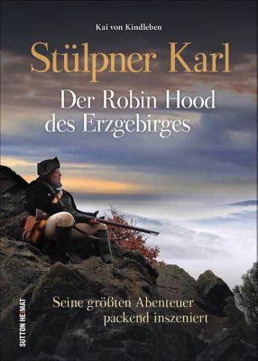 Stülpner Karl. Der Robin Hood des Erzgebirges, Kai von Kindleben