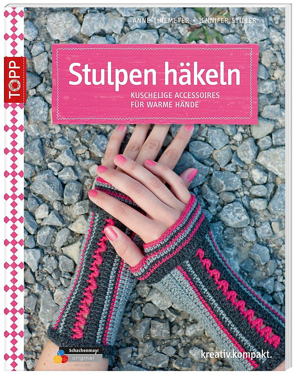 Stulpen Häkeln Buch Jetzt Bei Weltbildde Online Bestellen
