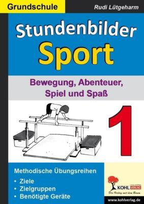 Stundenbilder Sport 1 - Grundschule, Rudi Lütgeharm