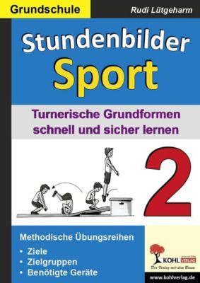 Stundenbilder Sport 2 - Grundschule, Rudi Lütgeharm