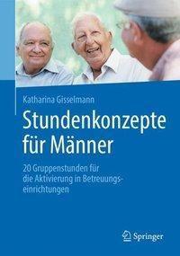 Stundenkonzepte für Männer, Katharina Gisselmann