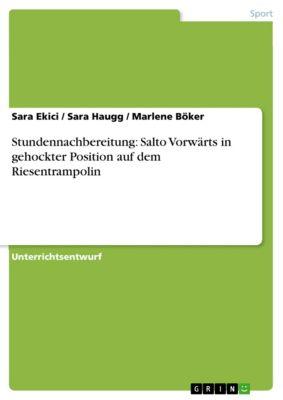 Stundennachbereitung: Salto Vorwärts in gehockter Position auf dem Riesentrampolin, Sara Ekici, Sara Haugg, Marlene Böker