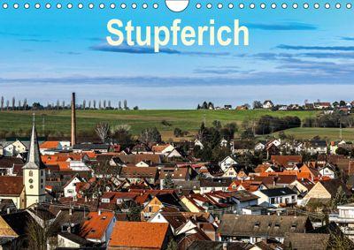 Stupferich (Wandkalender 2019 DIN A4 quer), Klaus Eppele