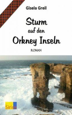 Sturm auf den Orkney Inseln, Gisela Greil