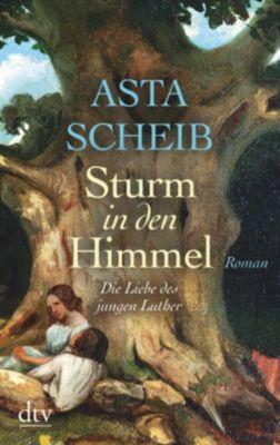 Sturm in den Himmel, Asta Scheib