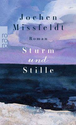 Sturm und Stille, Jochen Missfeldt