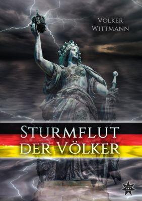 Sturmflut der Völker, Volker Wittmann