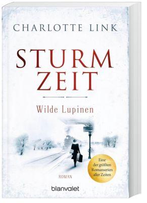 Sturmzeit - Wilde Lupinen, Charlotte Link