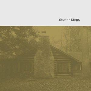 Stutter Steps, Stutter Steps