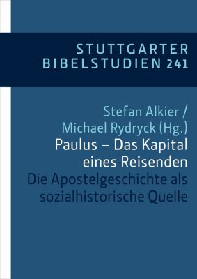 Stuttgarter Bibelstudien (SBS): Paulus - Das Kapital eines Reisenden
