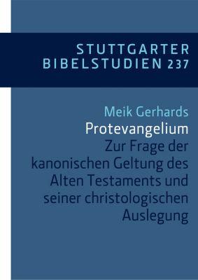 Stuttgarter Bibelstudien (SBS): Protevangelium, Meik Gerhards