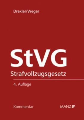 StVG Strafvollzugsgesetz, Kommentar (f. Österreich)