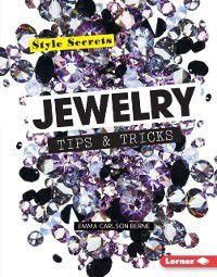 Style Secrets: Jewelry Tips & Tricks, Emma Carlson Berne